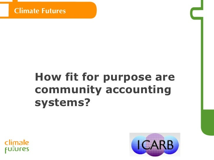 How fit for purpose are community accounting systems? Climate Futures