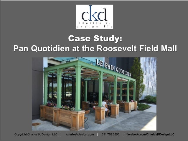 Charles K Design - Pan Quotidien at Roosevelt Field Case Study