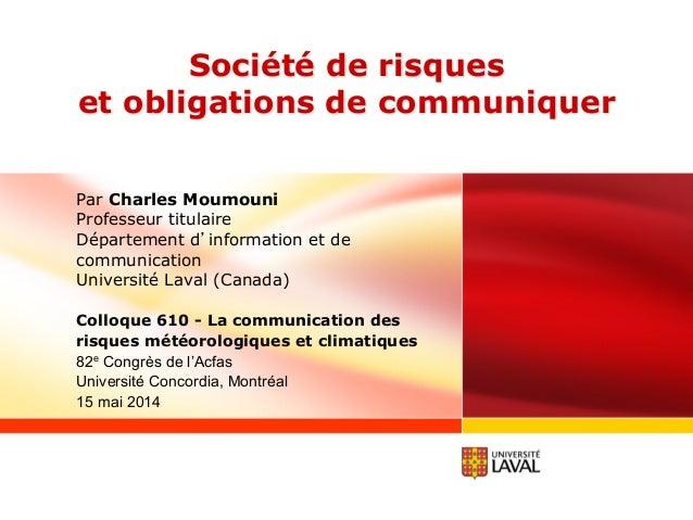 Société de risques et obligations de communiquer