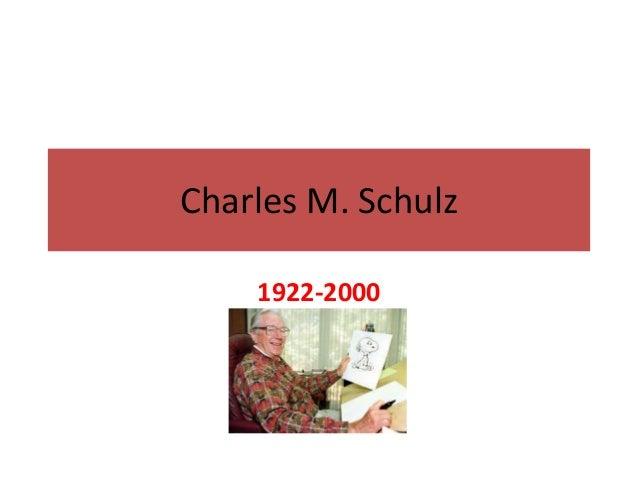Charles M. Schulz  1922-2000