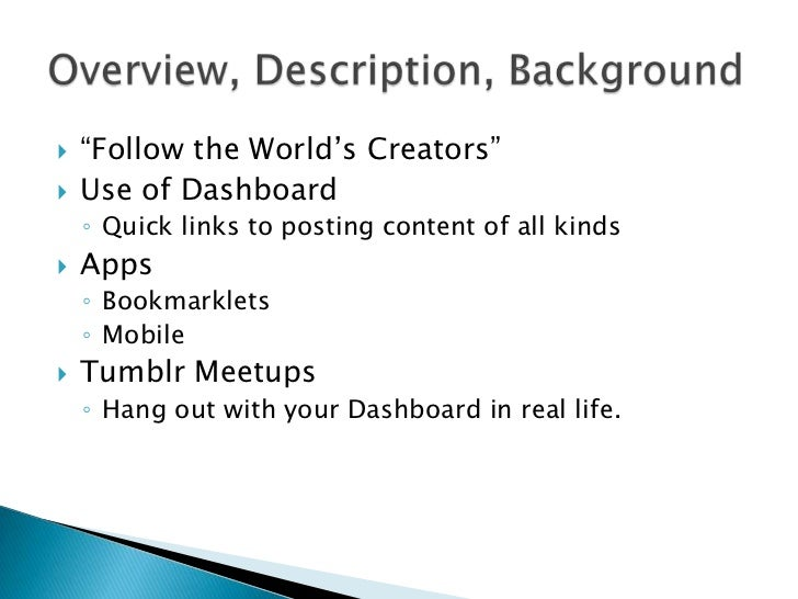 """   """"Follow the World's Creators""""   Use of Dashboard    ◦ Quick links to posting content of all kinds   Apps    ◦ Bookma..."""