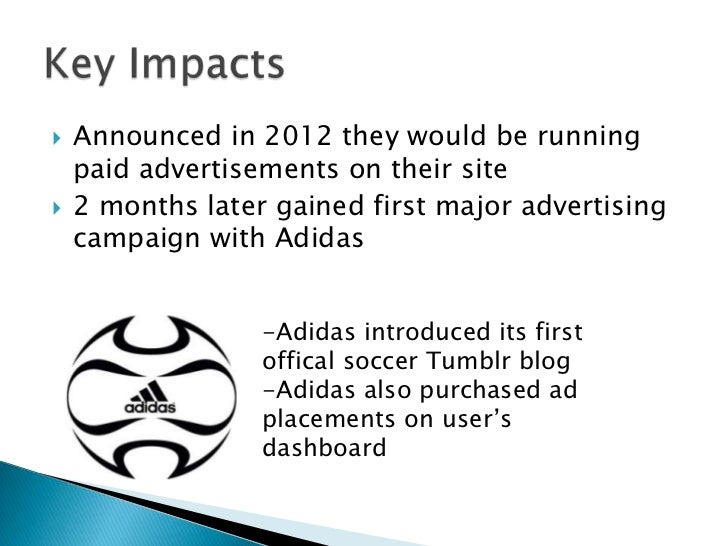    Announced in 2012 they would be running    paid advertisements on their site   2 months later gained first major adve...