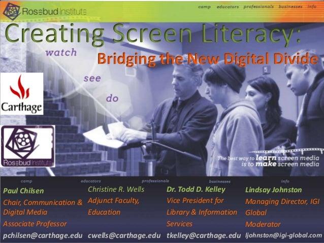 Bridging the New Digital Divide  Paul Chilsen Chair, Communication & Digital Media Associate Professor pchilsen@carthage.e...