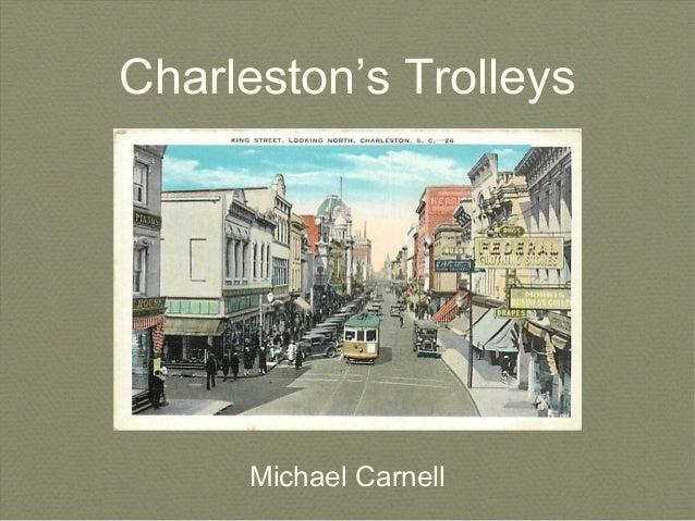 Charleston's TrolleysMichael Carnell