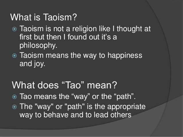understanding taoism Look, to get an accurate understanding of taoism, read the source: the tao te ching by lao tsu himself the language is not difficult and you will get down to the bottom of it some things to know:.