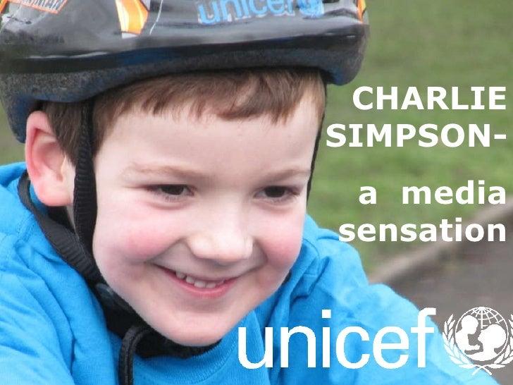 CHARLIE SIMPSON- a  media sensation