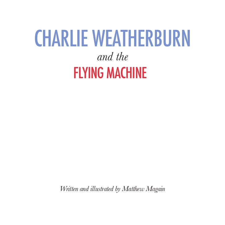 PublishedbyMatthewMagain                            Web:charlieweatherburn.com                        Email:hello@charliew...