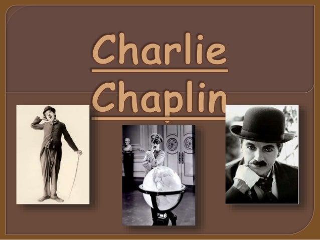  Charles Spencer Chaplin nasceu no dia 16 de Abril de 1889 em  Londres e morreu no dia 25 de Dezembro de 1977 na Suíça, c...