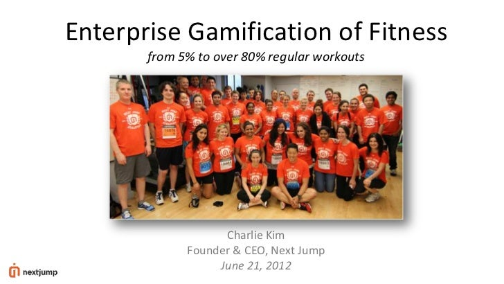 Enterprise Gamification of Fitness       from 5% to over 80% regular workouts                   Charlie Kim             Fo...