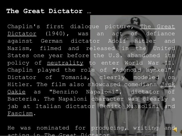The Great Dictator … Chaplin's first dialogue picture, The Great Dictator (1940), was an act of defiance against German di...