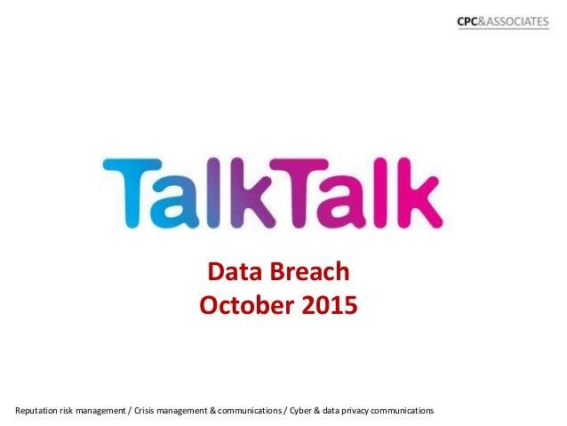 Data Breach October 2015 1 Reputation risk management / Crisis management & communications / Cyber & data privacy communic...