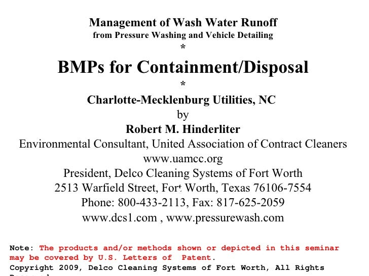 Management of Wash Water Runoff from Pressure Washing and Vehicle Detailing * BMPs for Containment/Disposal * Charlotte-Me...