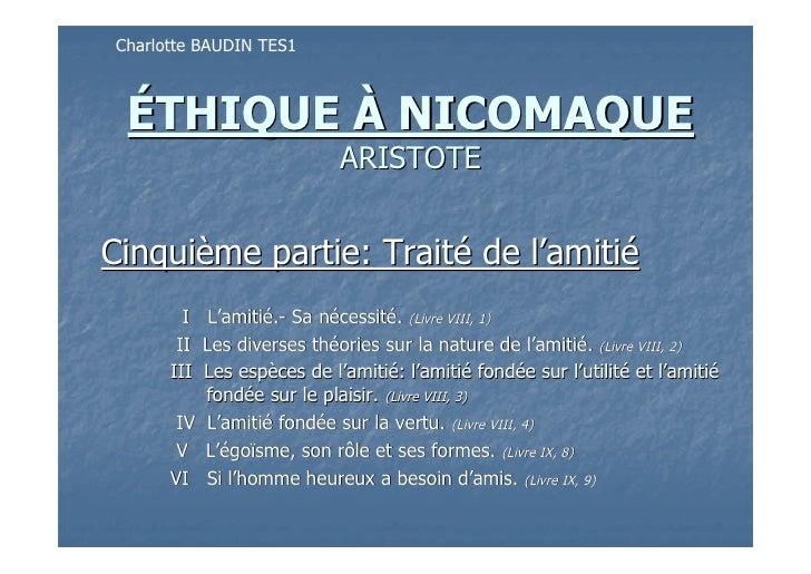 Charlotte BAUDIN TES1     ÉTHIQUE À NICOMAQUE                              ARISTOTE   Cinquième partie: Traité de l'amitié...