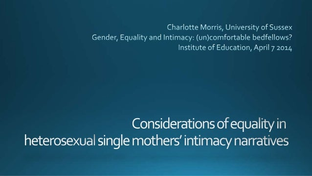Charlotte morris gender equality and intimacy 070414