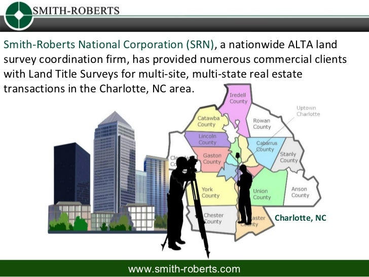 Smith-Roberts National Corporation (SRN), a nationwide ALTA landsurvey coordination firm, has provided numerous commercial...