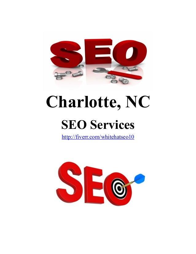 Charlotte, NC SEO Services http://fiverr.com/whitehatseo10