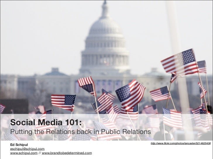 Social Media 101: Putting the Relations back in Public Relations                                                  http://w...