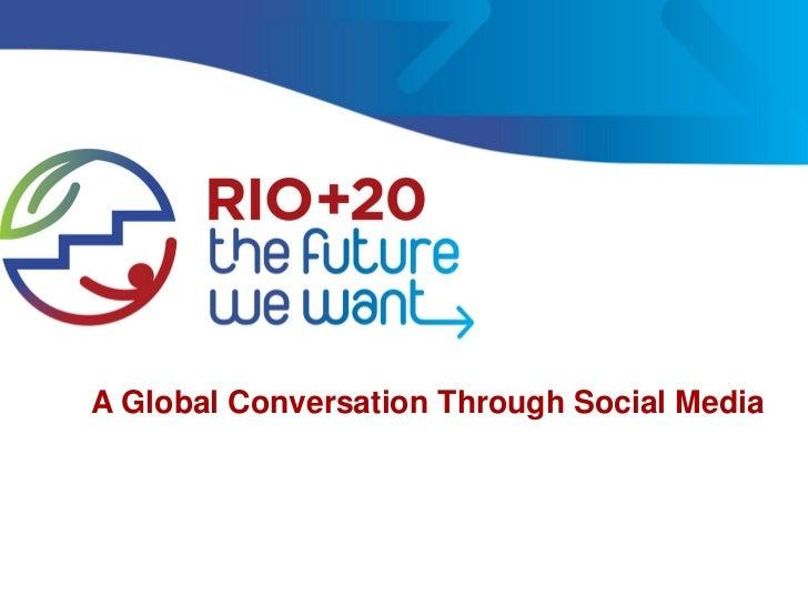 A Global Conversation Through Social Media