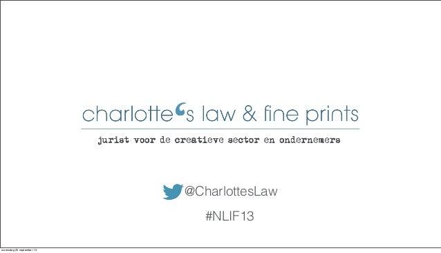 @CharlottesLaw #NLIF13 woensdag 25 september 13