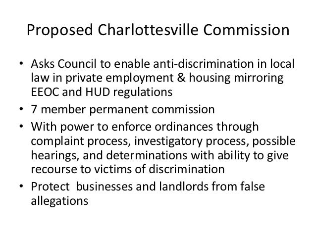 Proposed Charlottesville Commission• Asks Council to enable anti-discrimination in local  law in private employment & hous...