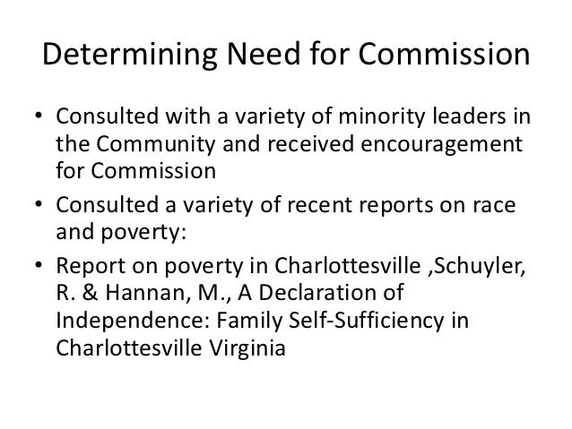 Determining Need for Commission• Consulted with a variety of minority leaders in  the Community and received encouragement...