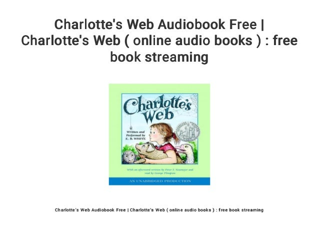charlotte s web audiobook free charlotte s web online audio books