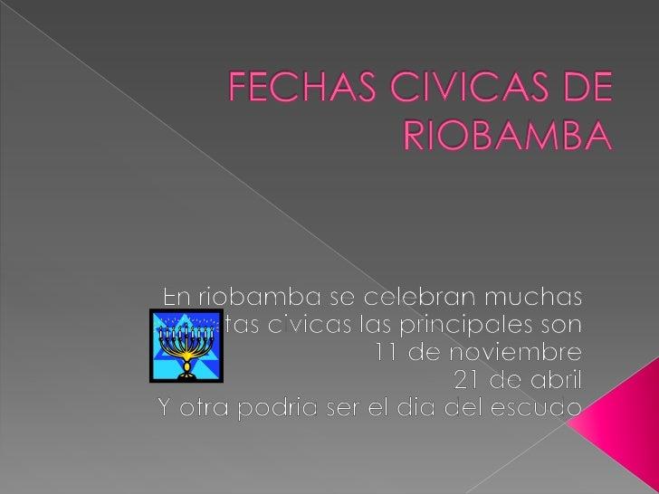    Primera independencia de riobamba los    riobambeños la celebran con mucho    orgullo