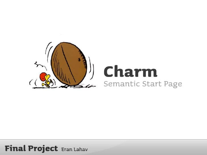 Charm, My Final Project, Shenkar Collage
