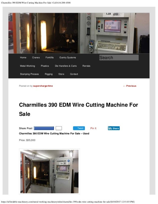 Edm Wire Machine For Sale | Charmilles 390 Edm Wire Cutting Machine For Sale Call 616 200 4308