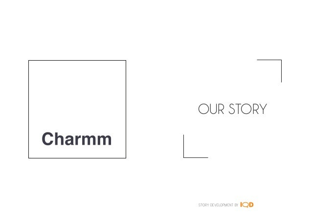 OUR STORY STORY DEVELOPMENT BY