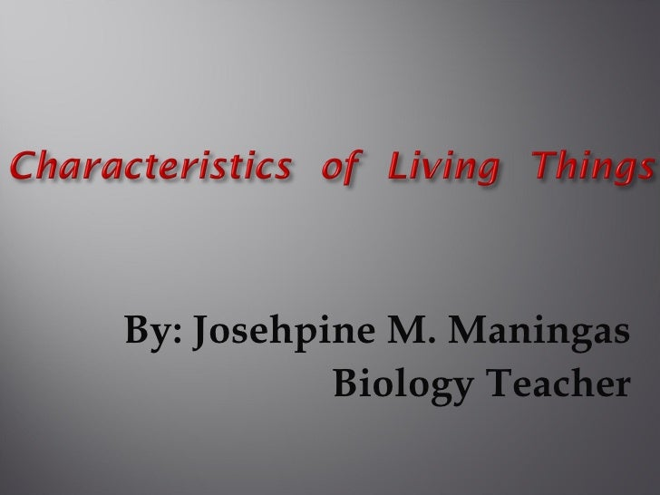 <ul><li>By: Josehpine M. Maningas </li></ul><ul><li>Biology Teacher </li></ul>