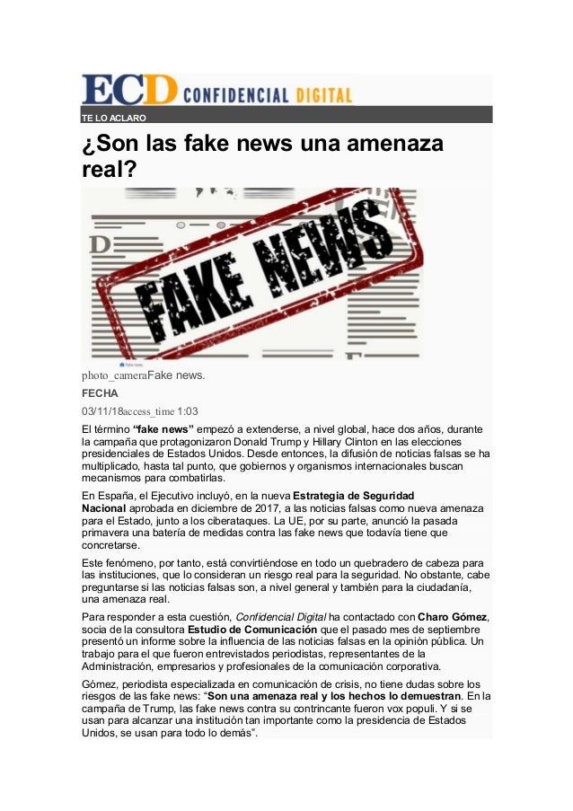 "TE LO ACLARO ¿Son las fake news una amenaza real? photo_cameraFake news. FECHA 03/11/18access_time 1:03 El término ""fake n..."