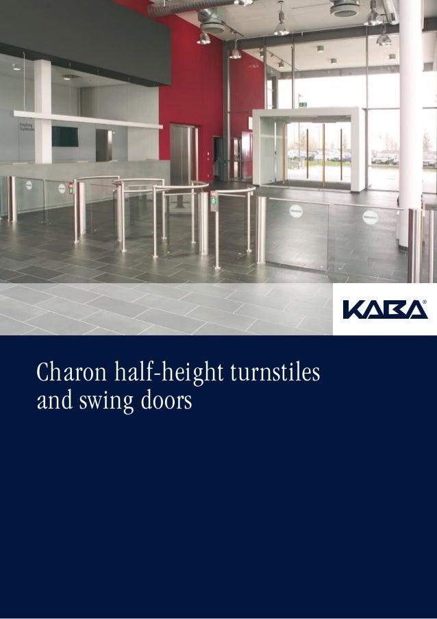 Charon half-height turnstiles and swing doors