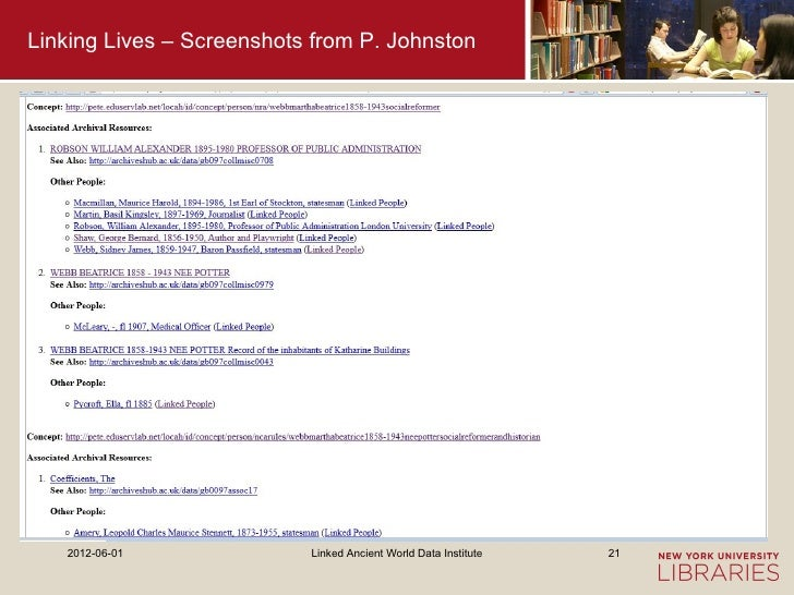 Linking Lives – Screenshots from P. Johnston   2012-06-01              Linked Ancient World Data Institute   21
