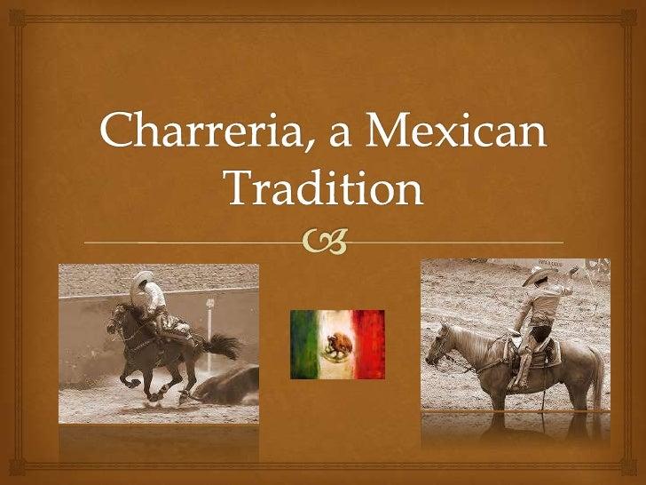 Charreria, a Mexican Tradition<br />