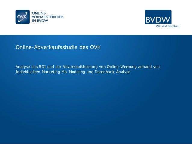 Online-Abverkaufsstudie des OVK Analyse des ROI und der Abverkaufsleistung von Online-Werbung anhand von Individuellem Mar...