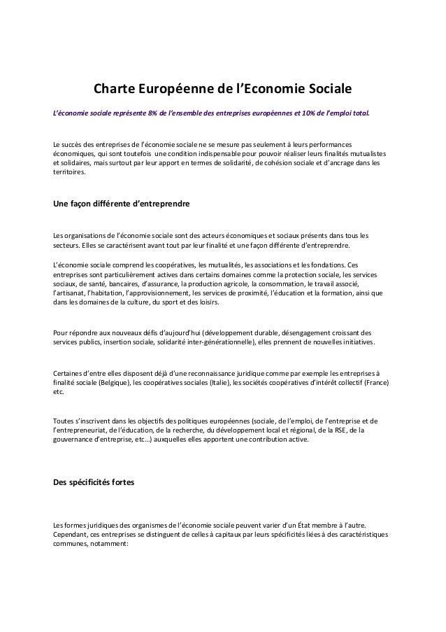 Charte Européenne de l'Economie SocialeL'économie sociale représente 8% de l'ensemble des entreprises européennes et 10% d...