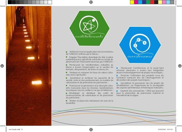 - VeilleràlamiseenapplicationdesConventions de l'UNESCO ratifiées par le Maroc ; Engager l'inscription davantage de sites ...