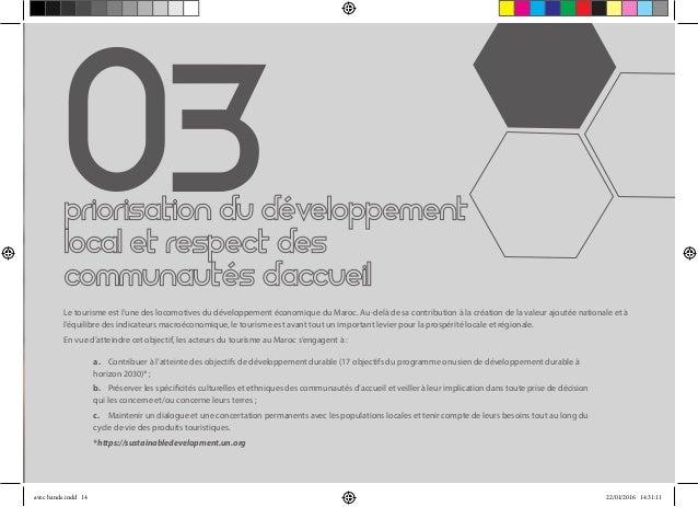 03 Le tourisme est l'une des locomotives du développement économique du Maroc. Au-delà de sa contribution à la création de...