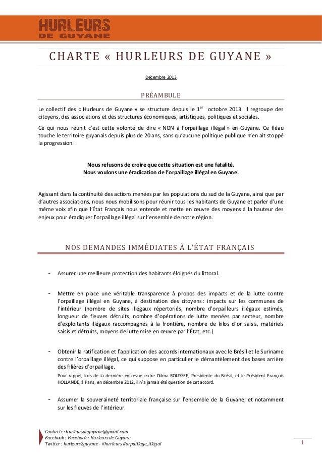 CHARTE«HURLEURSDEGUYANE» Décembre2013  PRÉAMBULE Le collectif des «Hurleurs de Guyane» se structure...