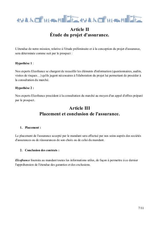 Article II Étude du projet d'assurance. L'étendue de notre mission, relative à l'étude préliminaire et à la conception du ...