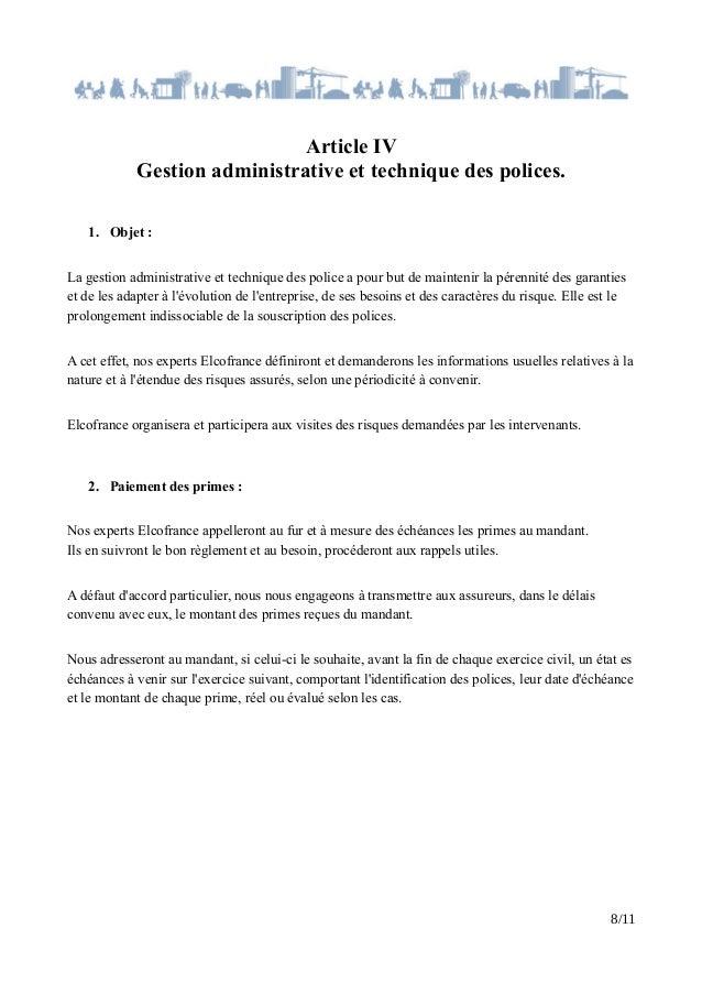 Article IV Gestion administrative et technique des polices. 1. Objet : La gestion administrative et technique des police a...