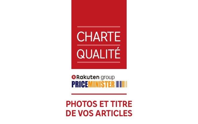 1 CHARTE QUALITÉ PHOTOS ET TITRE DE VOS ARTICLES