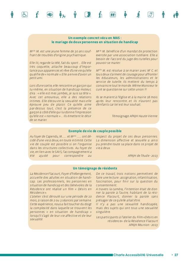 Charte Accessibilité Universelle • 29  L'APAJH, dans son projet associatif, affirme la  primauté de la personne : qu'elle ...