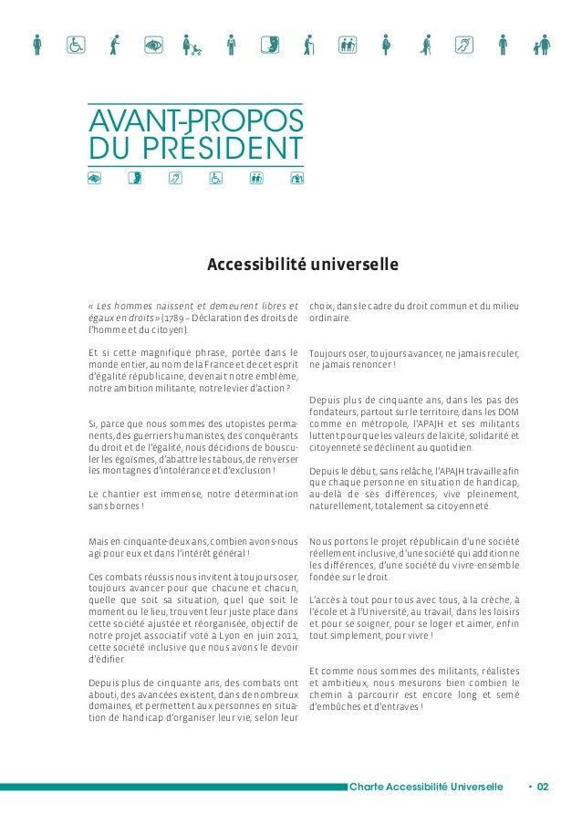 L'accessibilité universelle :  Une vraie société du vivre-ensemble  L'exercice de la citoyenneté :  un combat permanent po...
