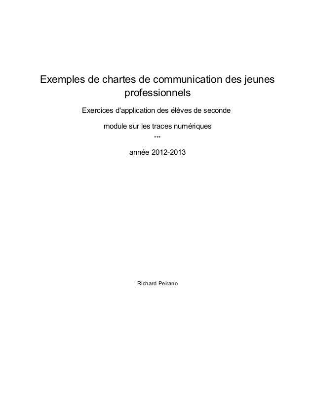 Exemples de chartes de communication des jeunes professionnels Exercices d'application des élèves de seconde module sur le...