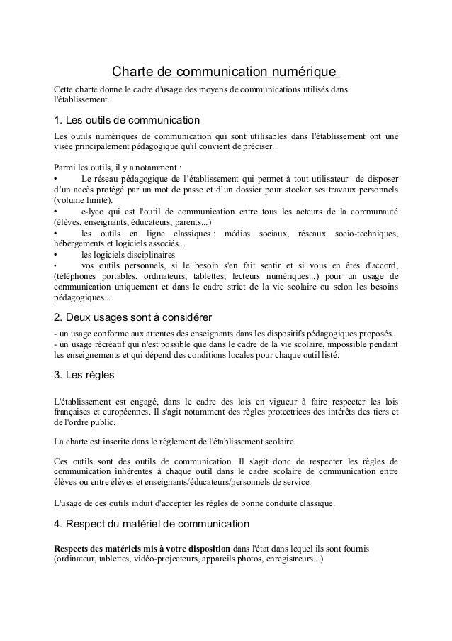 Charte de communication numérique Cette charte donne le cadre d'usage des moyens de communications utilisés dans l'établis...