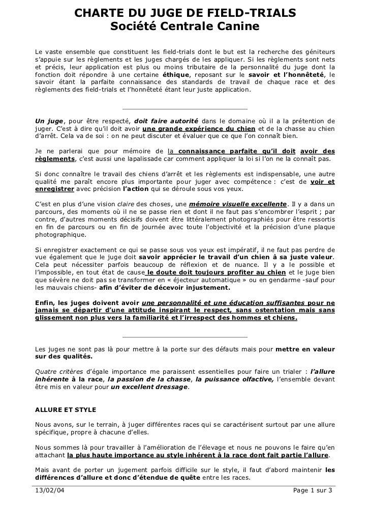 CHARTE DU JUGE DE FIELD-TRIALS                Société Centrale CanineLe vaste ensemble que constituent les field-trials do...
