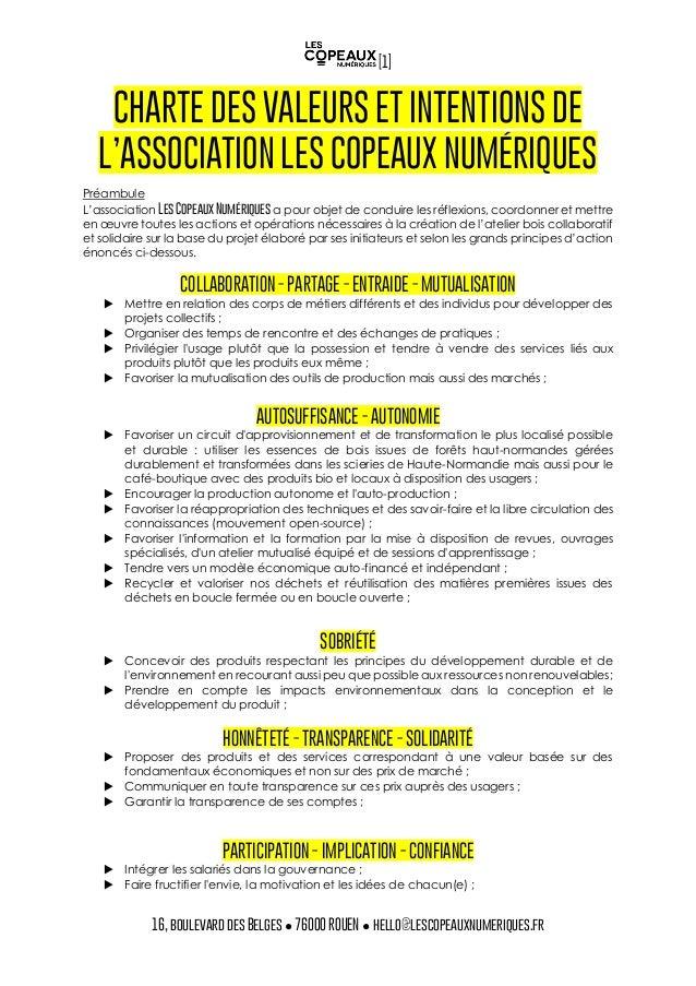 [1] 16, boulevard des Belges ● 76000 ROUEN ● hello@lescopeauxnumeriques.fr CHARTE DES VALEURS ET INTENTIONS DE L'ASSOCIATI...