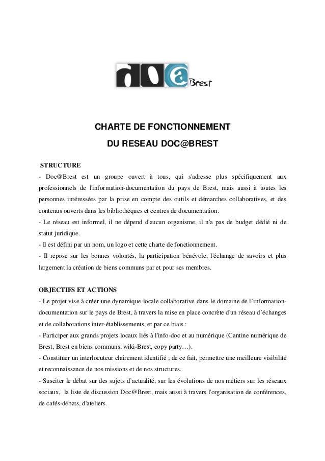 CHARTE DE FONCTIONNEMENT DU RESEAU DOC@BREST STRUCTURE - Doc@Brest est un groupe ouvert à tous, qui s'adresse plus spécifi...